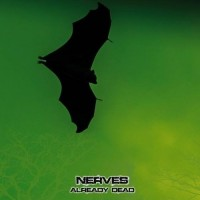 The Nerves - Already dead Teaser Image