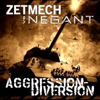 Zetmech vs. Negant  - Aggression-Diversion Teaser Image