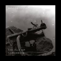 Misfortunes – The Isle Of Tomorrow Teaser Image