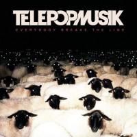 Télépopmusik – Everybody Breaks the Line Teaser Image