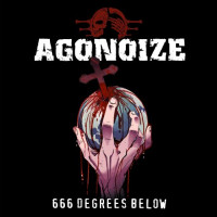 Agonoize - 666 Degrees Below Teaser Image
