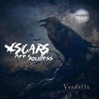 Scars are Soulless - Vendetta Teaser Image