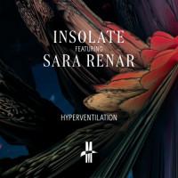 Insolate feat. Sara Renar - Hyperventilation Teaser Image