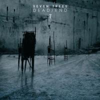 Seven Trees - Dead/End Teaser Image