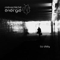Menschliche Energie - To obey Teaser Image