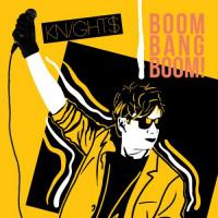 Knight$ - Boom Bang Boom! Teaser Image