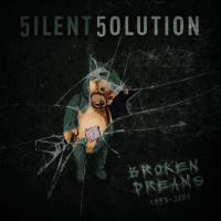 5ilent 5olution - Broken Dreams (1993 - 2001) Teaser Image