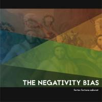 The Negativity Bias - Fortes Fortuna Adiuvat Teaser Image
