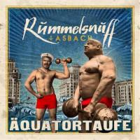 Rummelsnuff & Asbach - Äquatortaufe Teaser Image