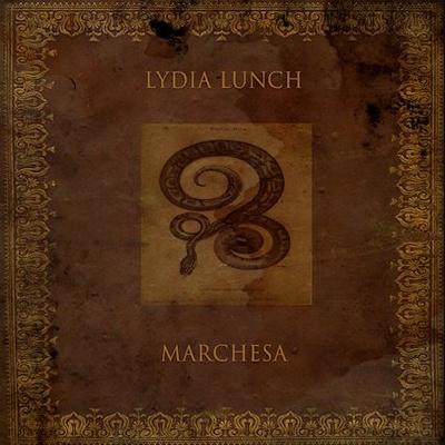 Lydia Lunch Neues Album Marchesa...