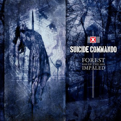 Suicide Commando Forest Of The...