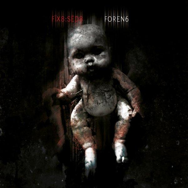 Fïx8Sëd8 Album Foren6 ist da