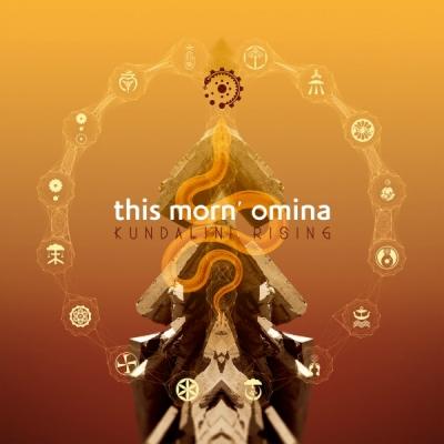 This Morn Omina – Kundalini...