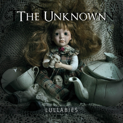 The Unknown - Lullabies ist...