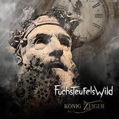 """Fuchsteufelswild: Neues Album """"König Zeiger"""""""
