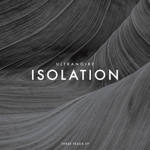 Ultranoire kündigt neue EP Isolation...