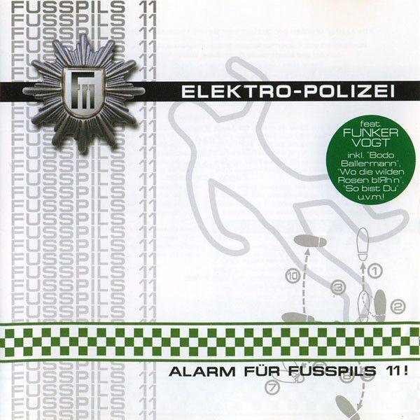 Fusspils 11 - Elektro-Polizei Alarm...