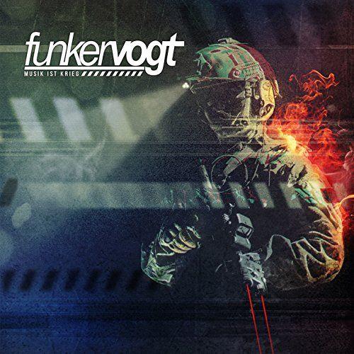 Funker Vogt Musik ist Krieg...