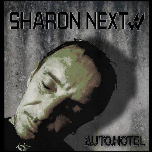 Sharon Next neue EP Auto.Hotel