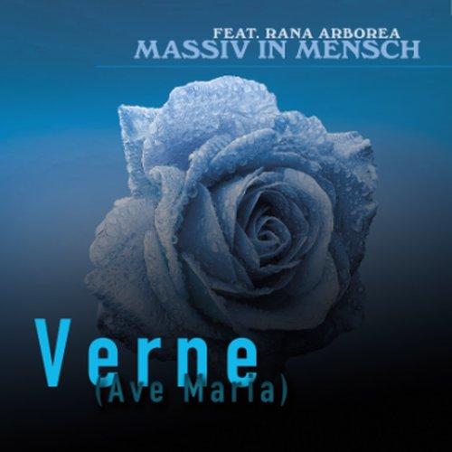 """Massiv in Mensch – neue Single """"Verne (Ave Maria)"""" am Start"""