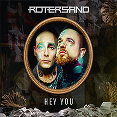 Artikelbild,Rotersand kündigen Remix-Album Hey You...