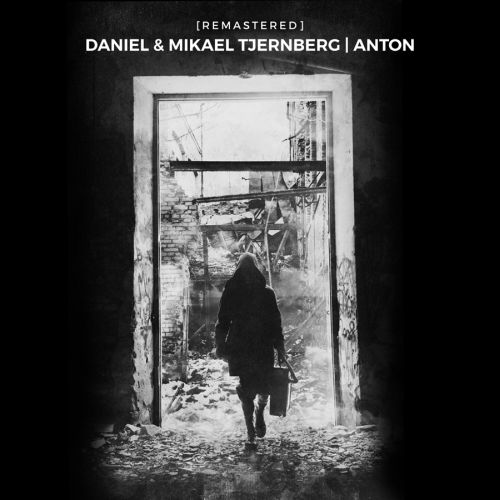 Daniel & Mikael Tjernberg: Anton (Remastered)
