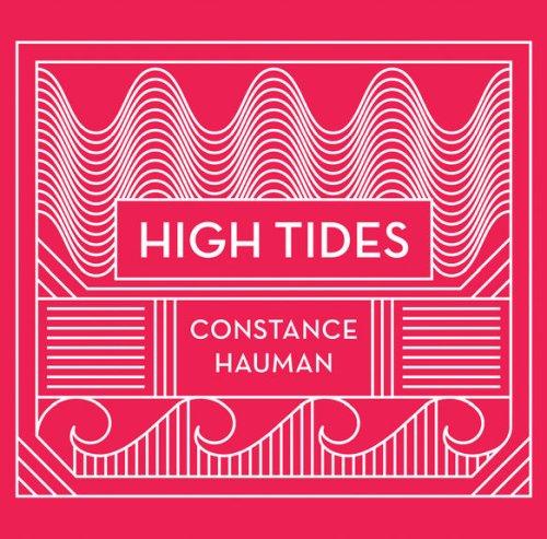 "Constance Hauman: ""High Tides"" kommt im Februar"