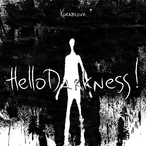 """Korablove: Neues Album """"Hello Darkness!"""""""