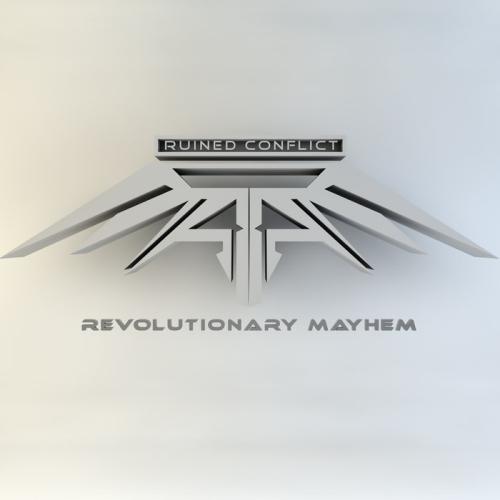 Ruined Conflict - Revolutionary Mayhem