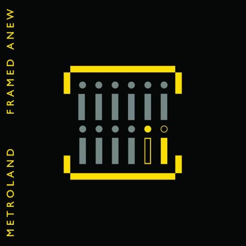 Metroland Framed Anew als Vinyl...