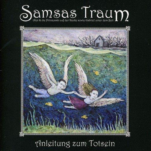 Samsas Traum - Anleitung Zum...