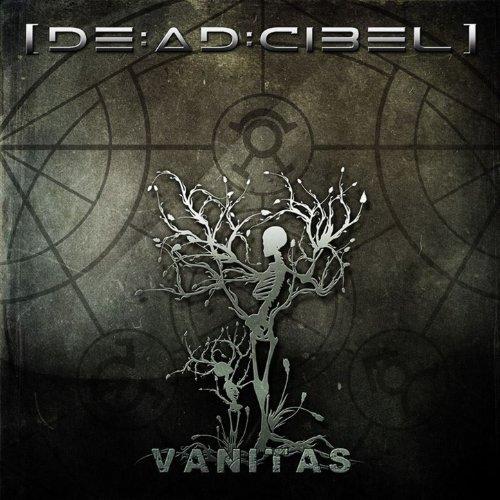 [DEADCIBEL] - Vanitas