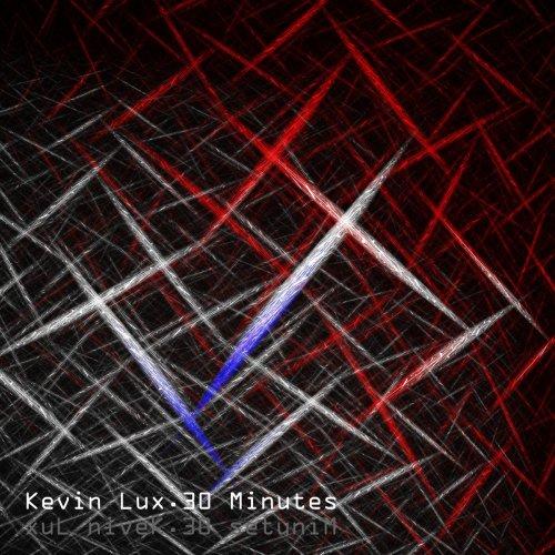 30 Minuten Electro von Kevin Lux