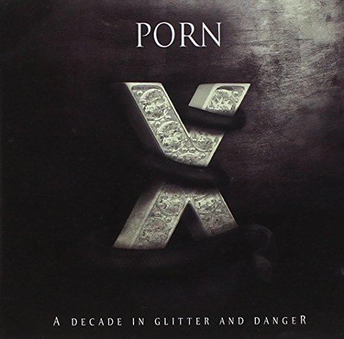 Porn - A Decade in...