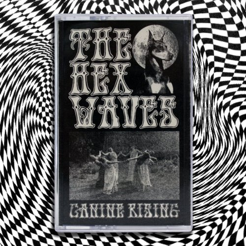The Hex Waves - Canine...