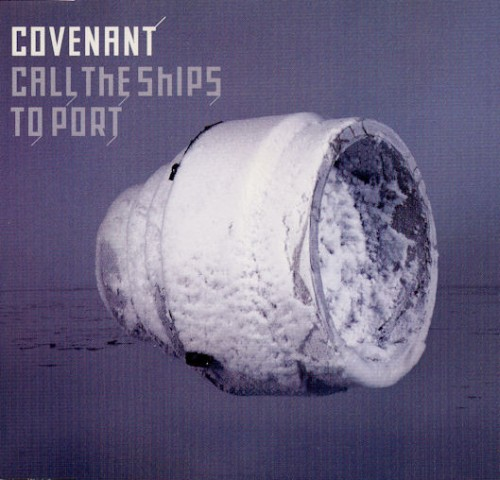 Covenant - Call The Ships...