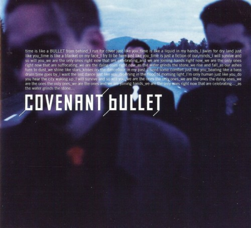 Covenant - Bullet