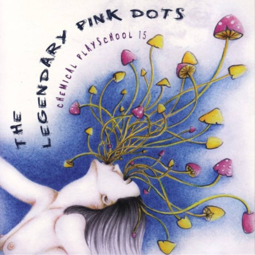 The Legendary Pink Dots -...