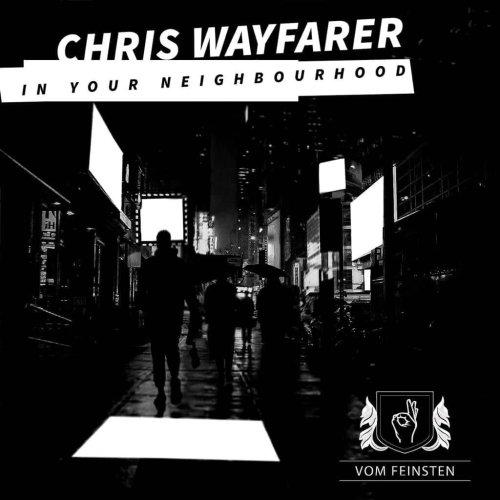 Chris Wayfarer ist zurück -...