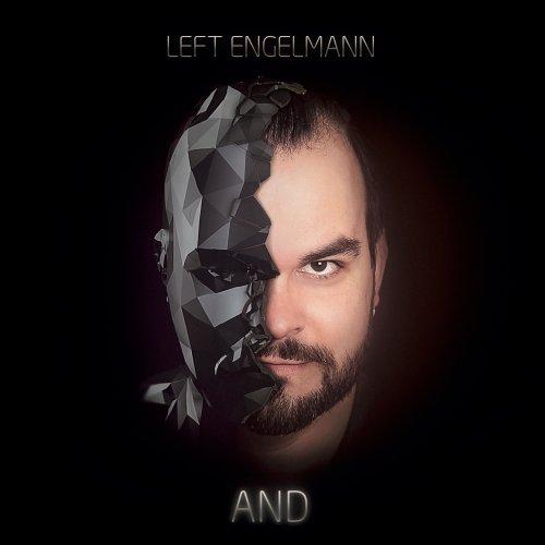 """Left Engelmann: Neues Album """"And"""""""