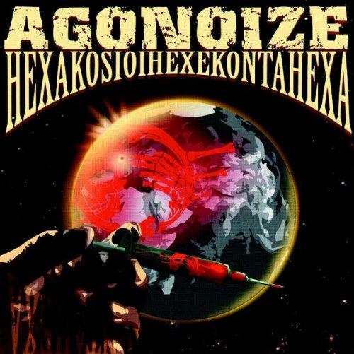 Agonoize - Hexakosioihexekontahexa