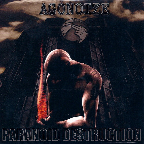 Agonoize - Paranoid Destruction