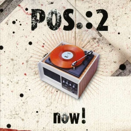 POS.:2 - NOW!