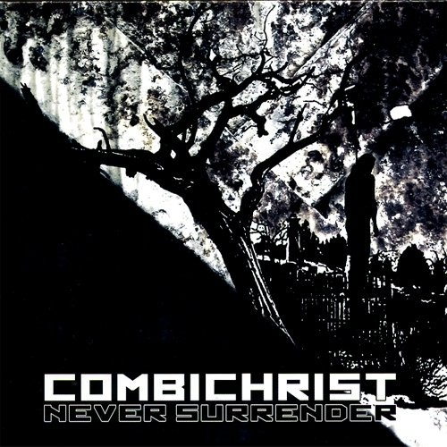 Combichrist - Never Surrender