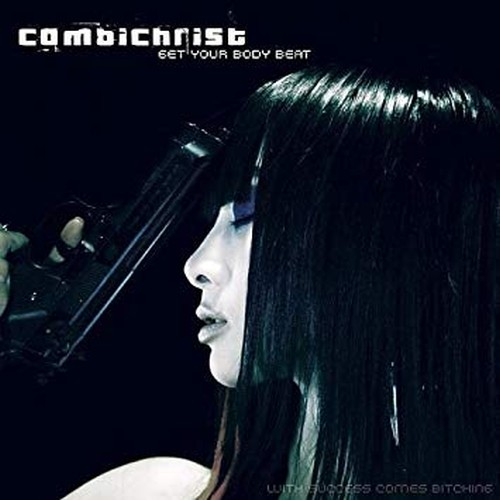 Combichrist - Get Your Body...