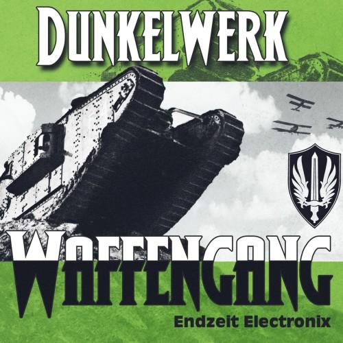 Waffengang Endzeit Electro von Dunkelwerk!