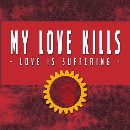 My Love Kills Neue Veröffentlichung...