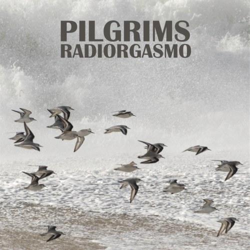 """Radiorgasmo veröffentlichen ihr Video zur Indierock Single """"Pilgrims"""""""