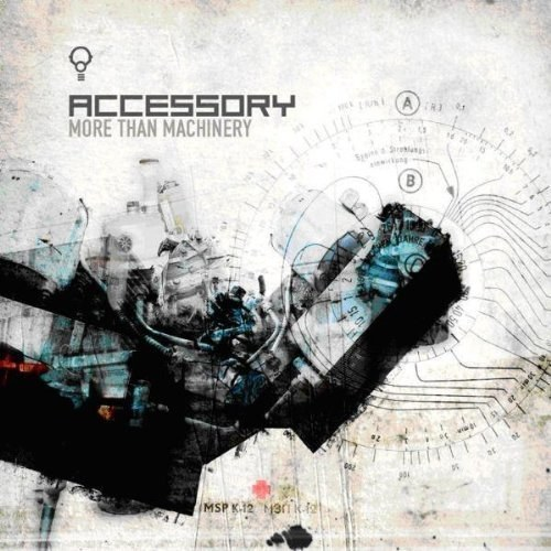 Accessory - More than machinery