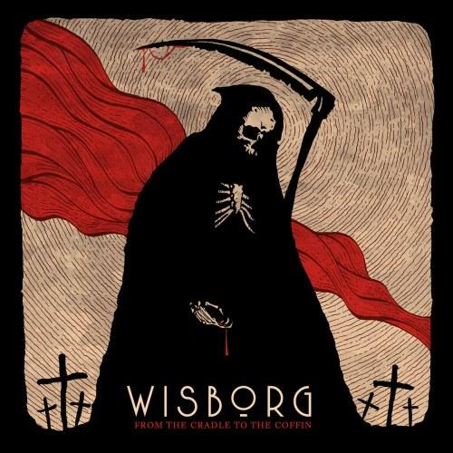 """Eingängig, kraftvoll, dunkel! Wisborg mit neuem Album """"From The Cradle To The Coffin"""""""